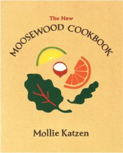 Mollie Katzen Moosewood Cookbook